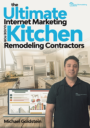 Free Download of Ultimate Internet Marketing Guide for Kitchen Remodeling Contractors