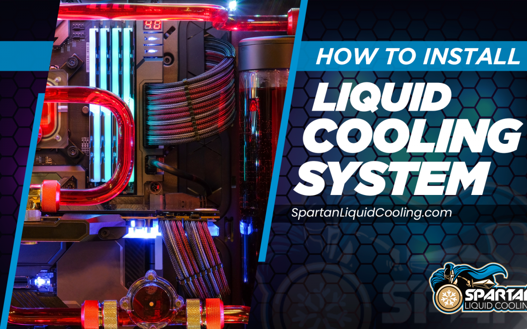 How to Install a Cooling Liquid System